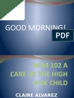 CARE OF THE HIGH RISK NEWBORN.pptx