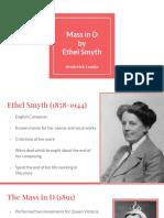 Mass in D by Ethel Smyth - Presentation