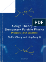 Ta-Pei Cheng, Ling-Fong Li-Gauge Theory of Elementary Particle Physics Problems and Solutions-Oxford University Press (2000)