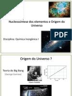 Aula 1 Origem Do Universo e Nucleosíntese Dos Elementos(1)