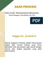 5. Anggaran Produksi