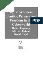 Capurro Edelred Nagel Digital Whoness Identity Privacy Cyberworld