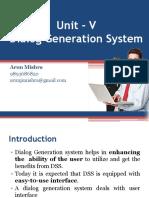 Unit – v Dialog Generation System