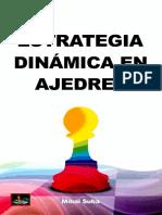 Estrategia dinámica en Ajedrez - Mihai Suba.pdf