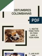 COSTUMBRES COLOMBIANAS
