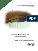 Steel Bridge Bearing Design and Detailing Guidelines - AASHTO