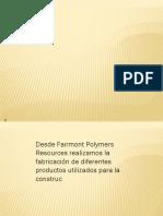 Fairmont Polymers Resources Sl