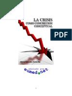 La Crisis Como Concrecion Conceptual