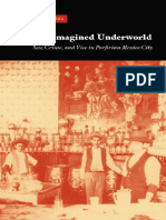 James Alex Garza-The Imagined Underworld_ Sex, Crime, and Vice in Porfirian Mexico City (2008).pdf