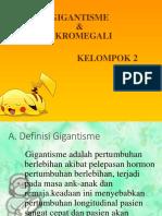 Ppt Akromegali Dan Gigantisme