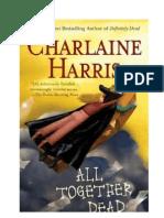 Charlaine Harris - True Blood 07. - Mindannyian Halottak