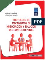 El Protocolo de Mecanismos de Negociacion y Solucion Del Conflicto Penal