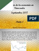 Resumen de La Economía en Venezuela, Septiembre 2017, Parte I