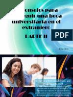 20 Consejos Para Conseguir Una Beca Universitaria en El Extranjero, Parte II