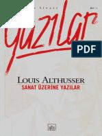 Althusser - Felsefi Ve Siyasi Yazılar - Cilt 1 (Sanat Üzerine Yazılar)