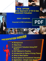 Real Option - An Alternative Approach of Oil and Gas Investment Valuation