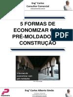 5 Formas de Economizar Com Pré-moldados Na Construção