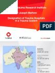 Dr Joseph MathewDesignation of Trauma Hospitals in a Trauma System