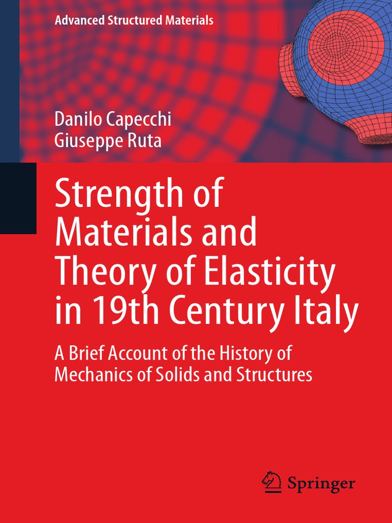 Strength of materials and theory of elasticity in 19th century of strength of materials and theory of elasticity in 19th century of italypdf force continuum mechanics fandeluxe Choice Image