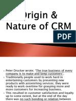 Chp 2 - Origin & Nature of CRM