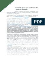 La Falacia Nacionalista Que El Castellano Fue Impuesto en Cataluña