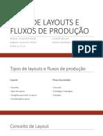 Tipos de Layouts e Fluxos de Produção (Seminario)