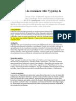 Diferencias en La Enseñanza Entre Vygotsky y Piaget