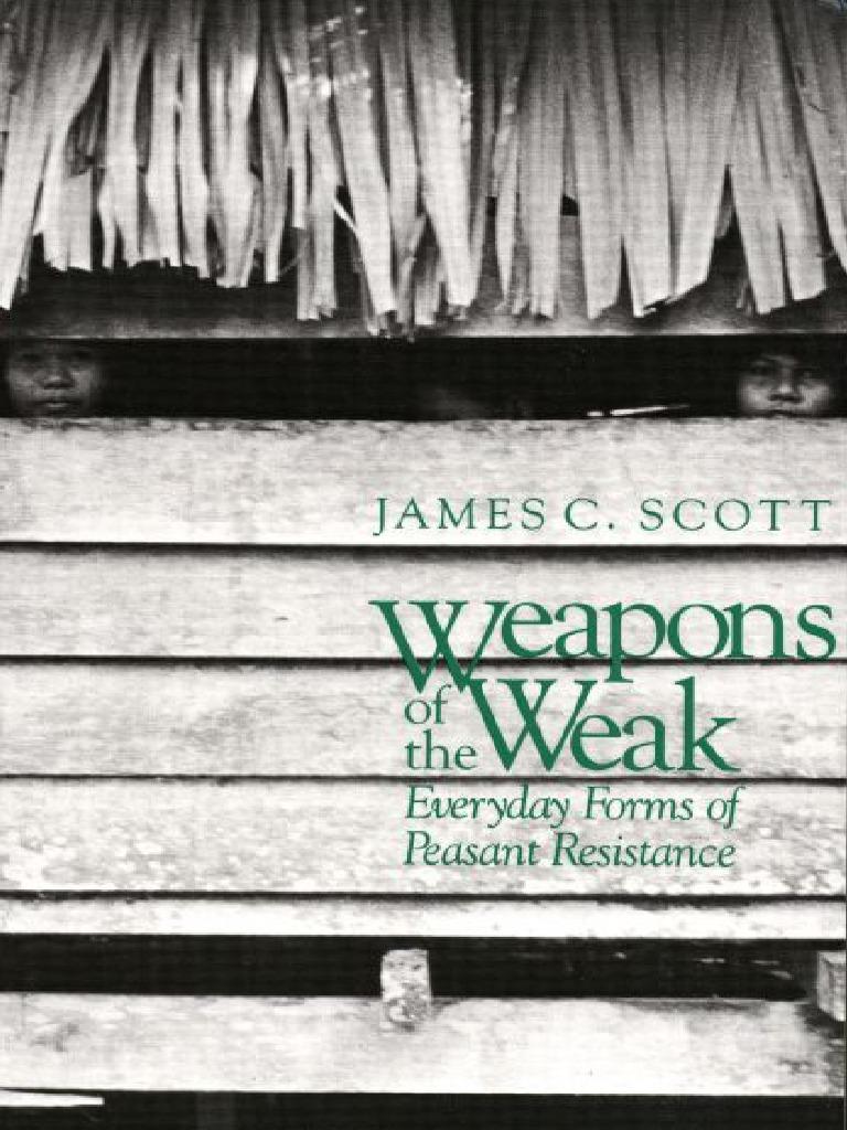 Scott James Weapons Of The Weak Yale University 1985pdf Sisir Set Ts 222 Leasehold Estate Ideologies