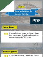 Lição 5 - A Obra Salvífica de Jesus Cristo