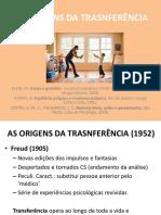 Aula 07 - As Origens Da Transferência