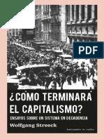 Cómo Terminará El Capitalismo Wolfgang Streeck