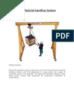 Mechanical Material Handling System