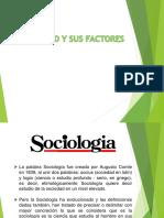La Sociedad y Sus Factores -2