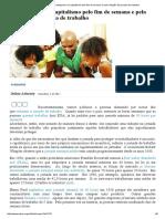 Mises Brasil - Agradeçamos Ao Capitalismo Pelo Fim de Semana e Pela Redução Da Jornada de Trabalho