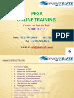 Spiritsofts provides Online Training for PEGA in HYDERABAD INDIA, CANADA, USA, UK, UAE, AUSTRALIA  and  many more.