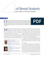 Opinions of Dental Students on Newly Implemented Tobacco Cessation Protocol