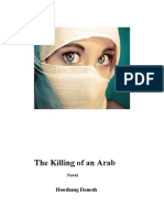 the Killing of an Arab a Novel --Six Chapters-First Draft-Hooshang Danesh
