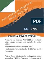 Passo a Passo Da Escolha Do PNLD 2018