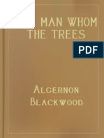 The Man Whom the Trees Loved - Algernon Blackwood.epub