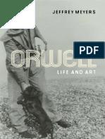 Jeffrey Meyers-Orwell_ Life and Art-university of Illinois Press (2010)