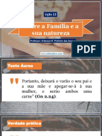 Lição 13 - Sobre a Família e a Sua Natureza
