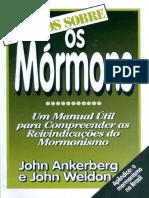 Os Fatos Sobre - Os Mórmon - John Ankerberg e John Weldon