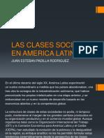 LAS CLASES SOCIALES EN AMERICA LATINA.pptx