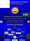 Prof Venkatesh BalasubramanianCurrent state road accident database and requirements for integration of a trauma registry