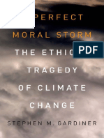 (Environmental Ethics & Science Policy) Stephen Mark Gardiner-A Perfect Moral Storm_ The Ethical Tragedy of Climate Change-Oxford University Press (2011).pdf