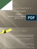 Oro, Manganeso y Antimonio
