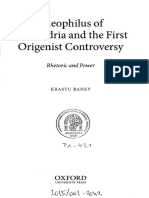Krastu Banev Theophilus of Alexandria and the First Origenist Controversy. Rhetoric and Power.pdf