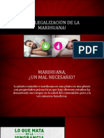 Si a Legalización de La Marihuana!
