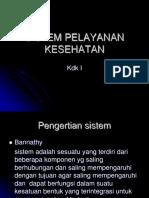 SISTEM PELAYANAN KESEHATAN.kdk i.ppt