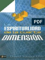 La espiritualidad de la cuarta dimension - David Yonggi Cho.pdf